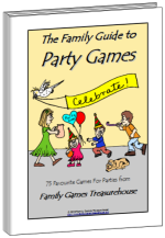 Cover of The Family Guide to Party Games ebook