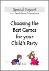 Cover of the Choosing the Best Games for Your Child's Party ebook